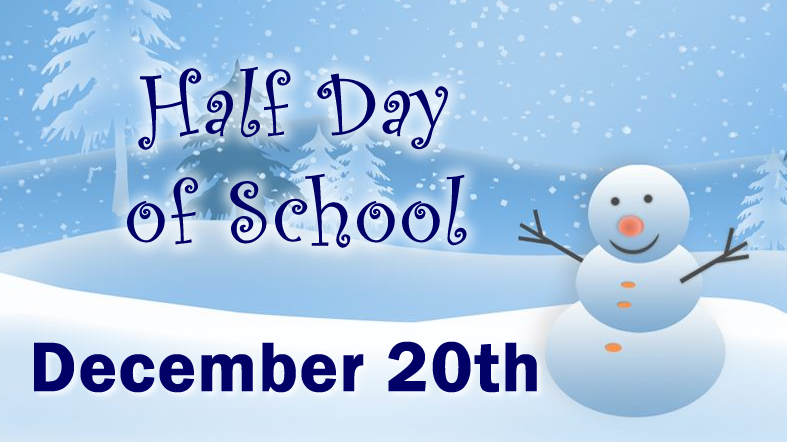 December 20th Half Day