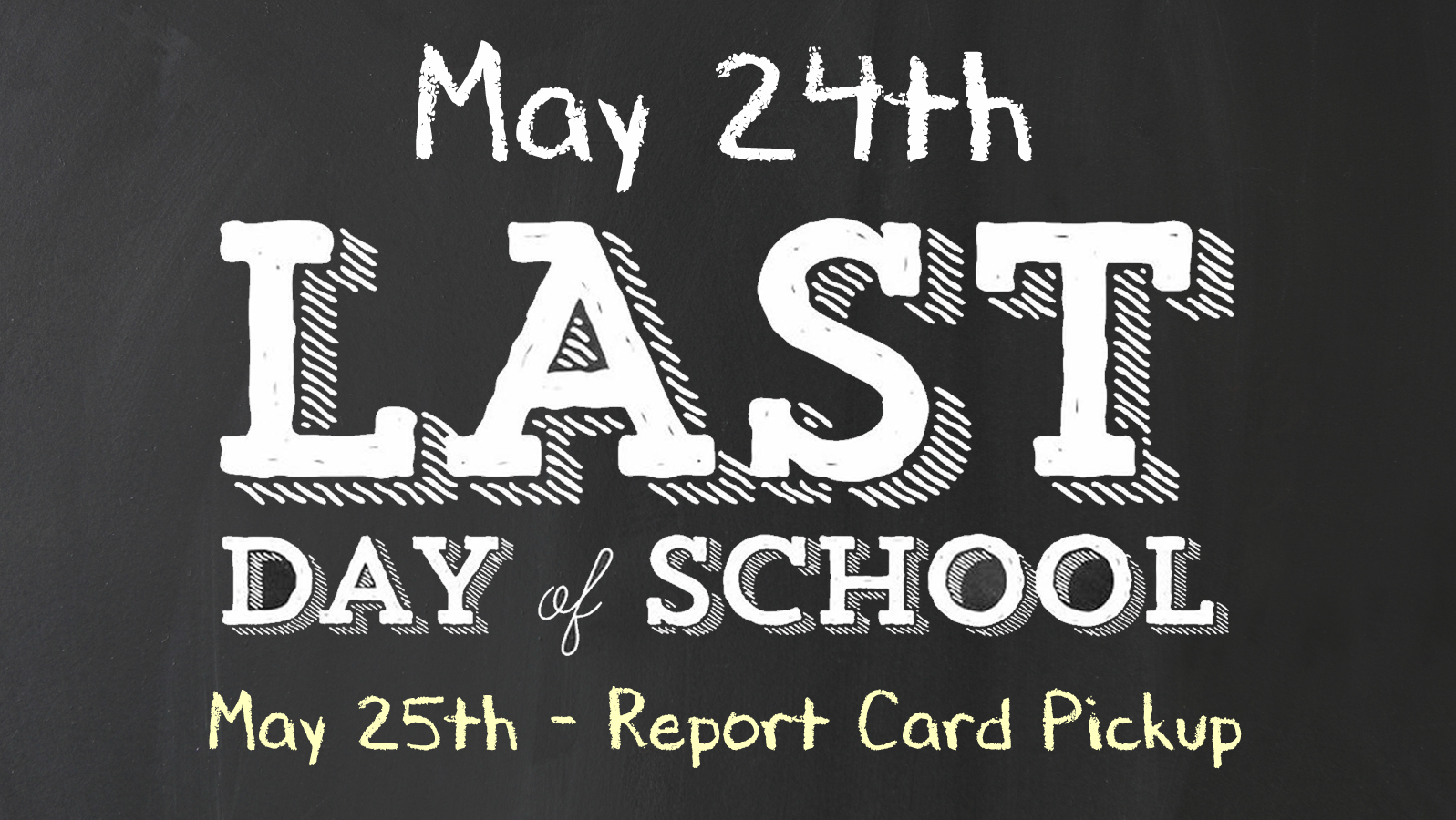 Last Day May 24th