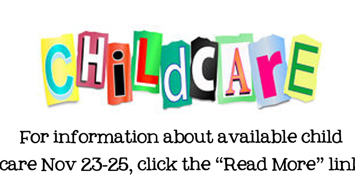 Child Care Nov 23-25