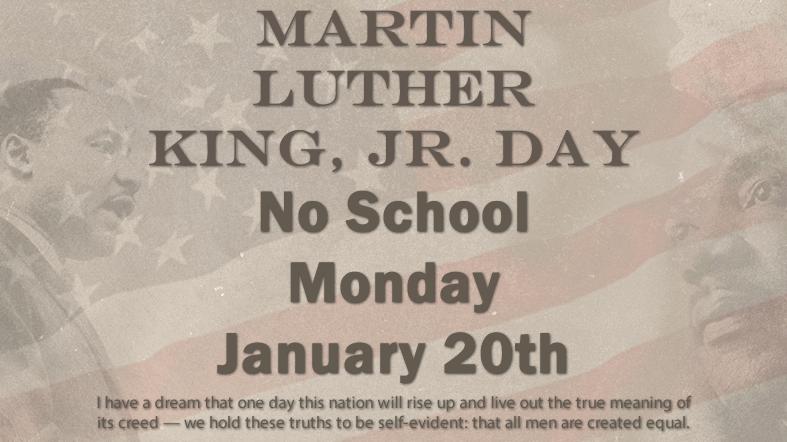 MLK Day, No School