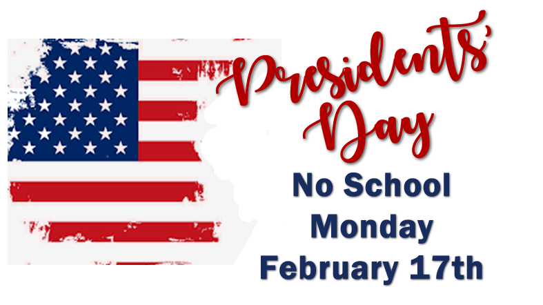 Presidents' Day - No School