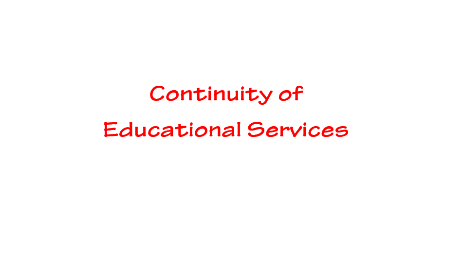 Continuity of Educational Services