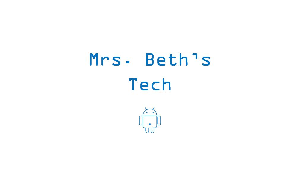 Mrs. Beth's Tech Online Learning