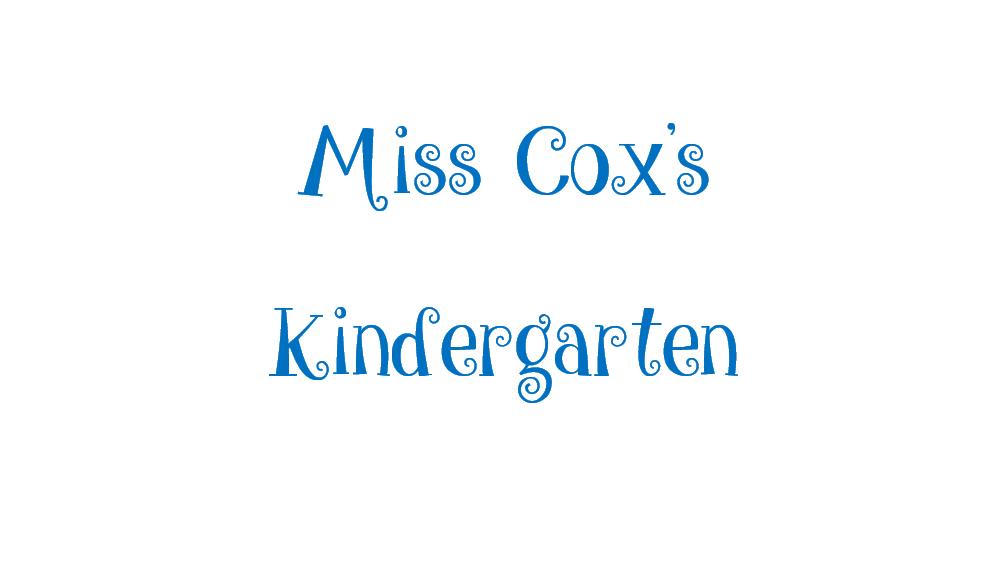 Miss Cox's Kindergarten