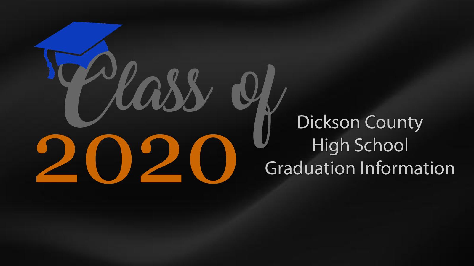 Dickson High Grad Info