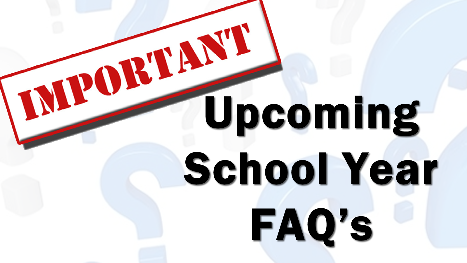 2020-2021 School Year FAQ 1